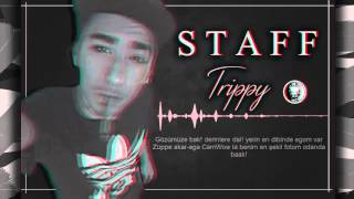 Staff - Trippy (BARİKAT) |GnGhetto|