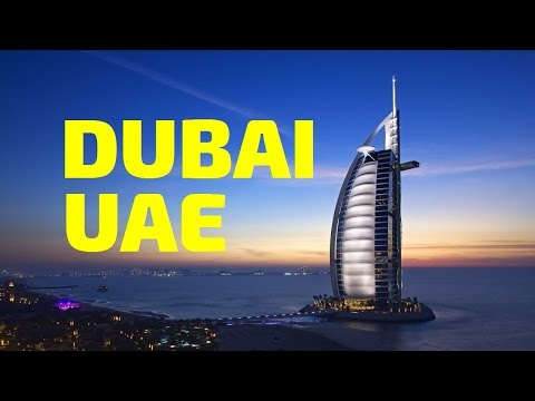 Travel the World: Dubai UAE (United Arab Emirates)