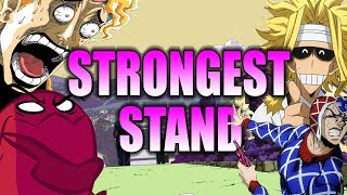 Stand Science: Objectively the Strongest Stand