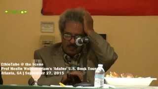 Ethiopia: Prof Mesfin Woldemariam's 'Adafne' U.S. Book Tour in Atlanta - Q & A 2/2 | Sep 27, 2015