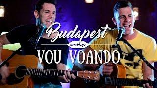Evandro E Juninho - Budapest / Vou Voando (George Ezra - Jorge E Mateus)