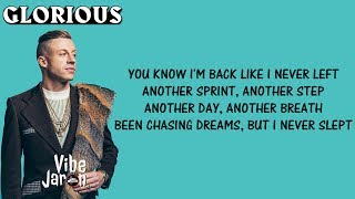 Macklemore ft Skylar Grey Glorious Lyrics
