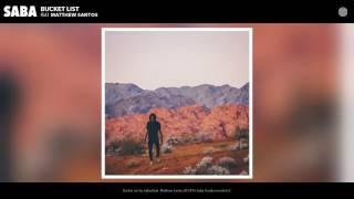Saba - Bucket List feat. Matthew Santos (Audio)