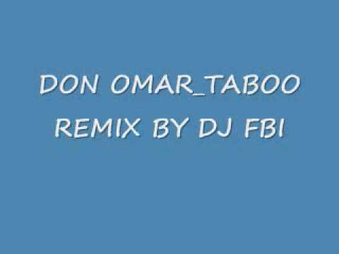 DON OMAR TABOO REMIX BY DJ FBI MP3