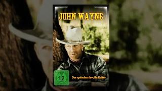 John Wayne - Der geheimnisvolle Reiter