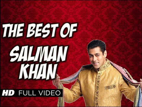 The Best of Salman Khan w Video HQ