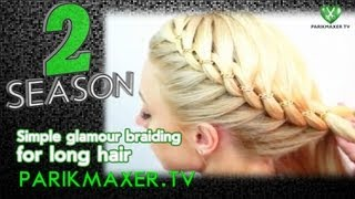 HOW TO: Braid Hairstyle Hair Tutorial parikmaxer tv engl