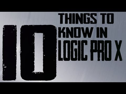 10 Thing You MUST Know How to Do In Logic Pro X