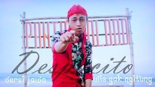 Download Lagu Luis Fonsi - Despacito Javanese version (Wis Gak Ngitung) Gratis STAFABAND