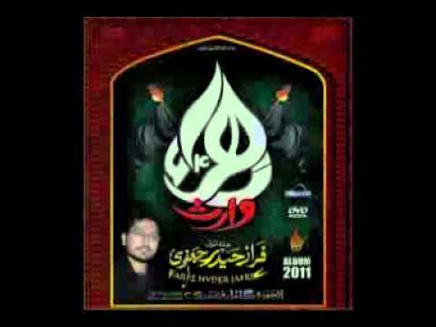 Nohay 2011 (9 In 1) Album Promo  Faraz Haider Jafri video