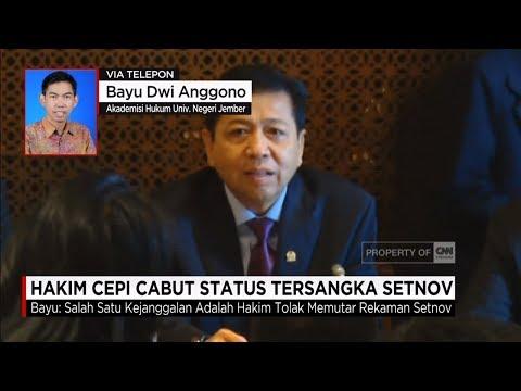 Hakim Cepi Cabut Status Tersangka Setnov