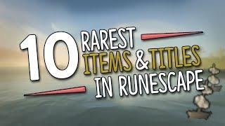 Top 10 RAREST Items & Titles in Runescape