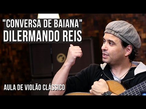 Dilermando Reis - Conversa De Baiana