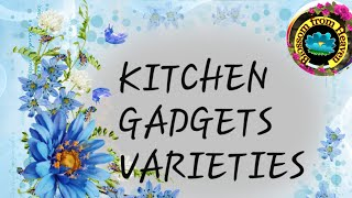 Kitchen Gadgets..kitchen tools..useful kitchen things..