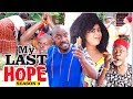 Download MY LAST HOPE 3 - 2017 LATEST NIGERIAN NOLLYWOOD MOVIES in Mp3, Mp4 and 3GP