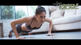 Push Ups - Best Music for your Push up Session