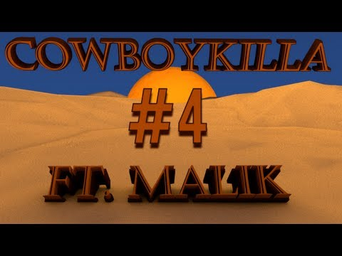 ★ Indie Arcade - Cowboykilla #4 | What what are you!, ft. TheMalikGaming! - WAY➚