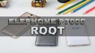 Tutorial On How To Root The Elephone P7000