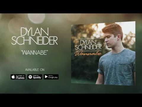 Dylan Schneider - Wannabe (Official Audio)