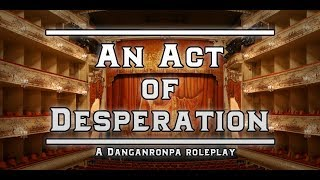 An Act of Desperation Roster Drop