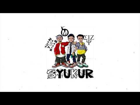 Download  Macbee x Eizy x Tuan Tigabela$ - Syukur s Gratis, download lagu terbaru