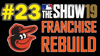 TRADING FOR A GENERATIONAL TALENT | BALTIMORE ORIOLES FRANCHISE REBUILD EPISODE 23 | MLB 19 THE SHOW