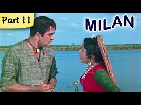 Milan (HD) - Part 11 of 12 - Classic Romantic Hindi Blockbuster...