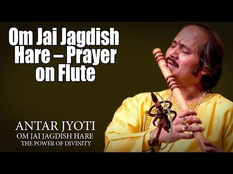 Om Jai Jagdish Hare – Prayer on Flute  | Ronu Majumdar (Album: Antar Jyoti )