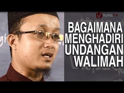 Serial Fikih Keluarga (32): Bagaimana Menghadiri Undangan Walimah - Ustadz Aris Munandar