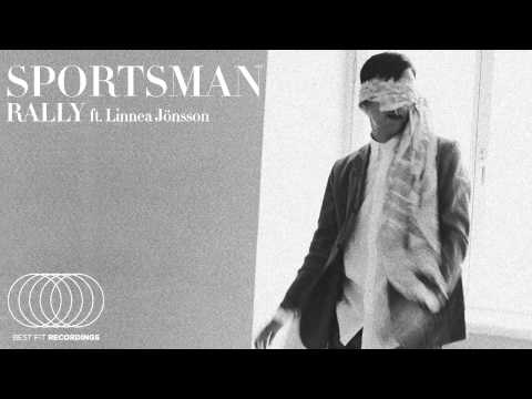 Sportsman - Rally (ft. Linnea Jönsson)