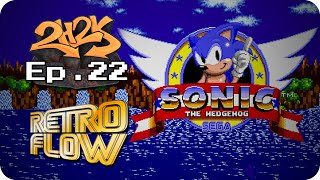 Sonic The Hedgehog | Retro Flow | Ep.22