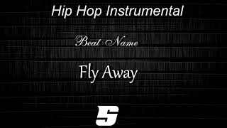 Hip Hop Instrumental - Fly Away
