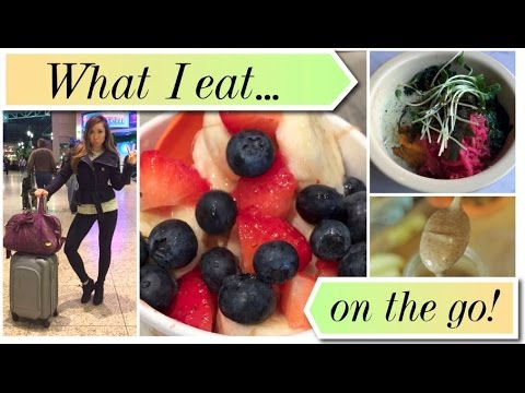 What I Eat in a Day (on the go!)