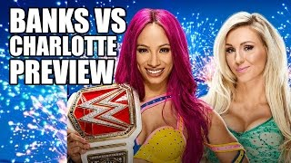 Sasha Banks Vs Charlotte Summerslam Preview! | Fin Martin Report Mini