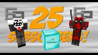 Minecraft - Thank You for 25 BFF