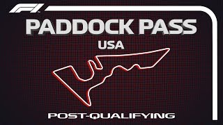 F1 Paddock Pass: Post-Qualifying At The 2019 US Grand Prix