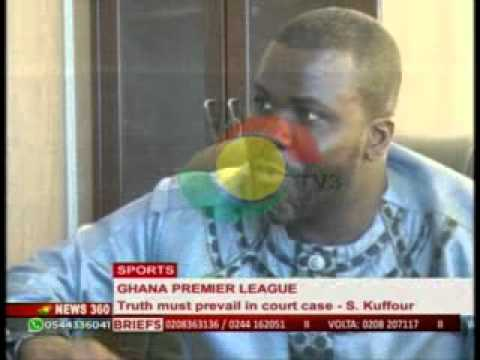 News360 - Sports - Sammy Kuffour Speak on Ghana Premier League Saga-1/11/2014