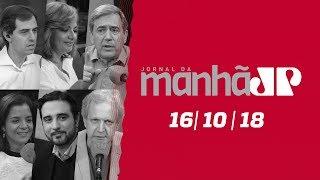 Jornal Jovem Pan  - 16/10/18