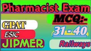 Pharmacist mcq 31 to 40||NHM,NDMC,ESIC all medical questions with answer,latest pharmacy questions