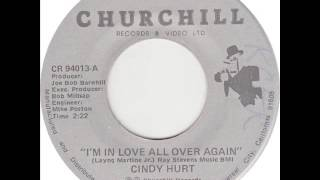 Cindy Hurt quotI39m In Love All Over Againquot