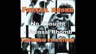 Watch Frenzal Rhomb No Thought video