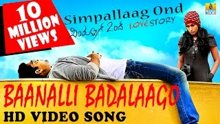 Simple Aagi Ondu Love Story - Baanalli Badalaago Simpallaag Ond Love Story Feat Rakshit and Shwetha Srivatsav