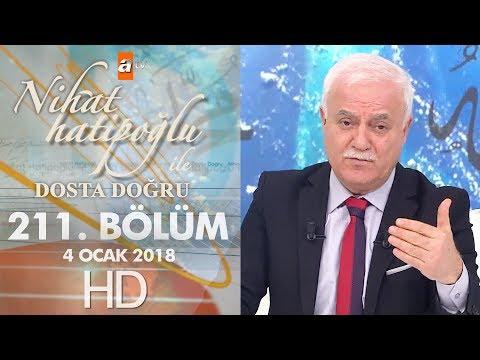 Nihat Hatipoğlu ile Dosta Doğru - 4 Ocak 2018