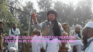 Dar Ul Uloom Takhtabad Pashto Bayan 3 Qazi Fazl Ullah 12/27/2016 Pakistan