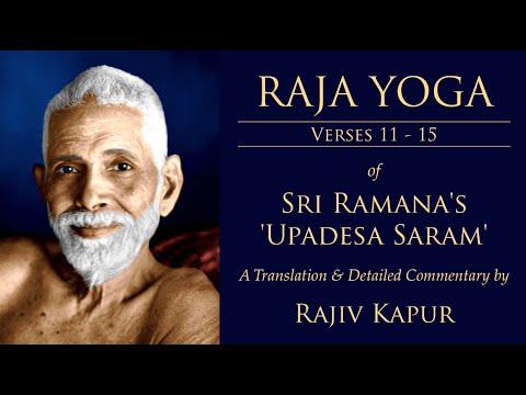 Sri Ramana's Upadesa Saram - RAJA YOGA [Verses 11-15]