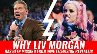 "Why Liv Morgan Has Been ""MISSING"" From WWE Television REVEALED!"