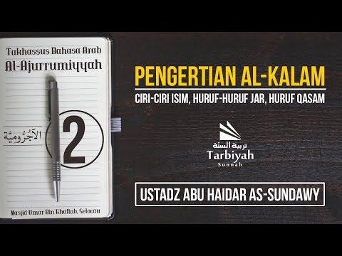 Pengertian Al-Kalam (Penjelasan Al-Jurumiyyah) #2