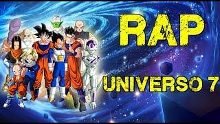 RAP DEL UNIVERSO 7 | DRAGON BALL SUPER | Doblecero Ft Varios