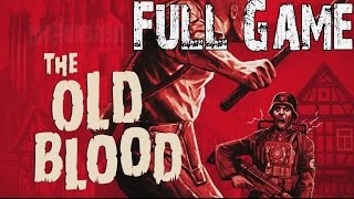 Wolfenstein The Old Blood Full Game Walkthrough NO COMMENTARY Gameplay Review