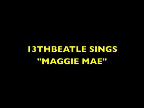 MAGGIE MAE-BEATLES COVER
